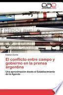 libro El Conflicto Entre Campo Y Gobierno En La Prensa Argentina
