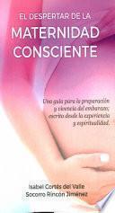 libro El Despertar De La Maternidad Consciente
