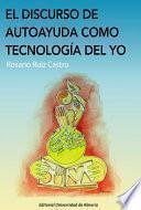 libro El Discurso De Autoayuda Como Tecnología Del Yo