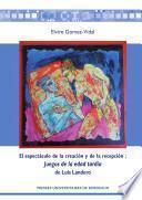 libro El Espectáculo De La Creación Y De La Recepción