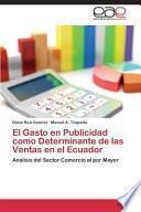 libro El Gasto En Publicidad Como Determinante De Las Ventas En El Ecuador