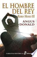 libro El Hombre Del Rey. Robin Hood Iii