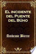 libro El Incidente Del Puente Del Búho