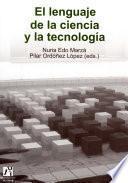 libro El Lenguaje De La Ciencia Y La Tecnología.