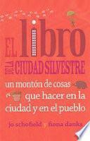 libro El Libro De La Ciudad Silvestre