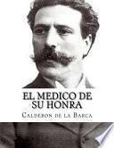 libro El Medico De Su Honra