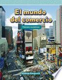 libro El Mundo Del Comercio (the World Of Trade)