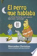 libro El Perro Que Hablaba