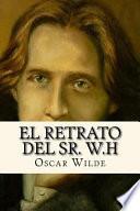 libro El Retrato Del Sr. W. H (spanish Edition)