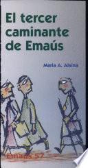libro El Tercer Caminante De Emaús