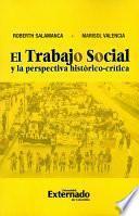 libro El Trabajo Social Y La Perspectiva Histórico Crítica