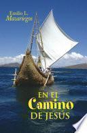 libro En El Camino De JesÚs