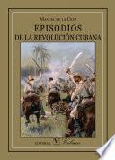 libro Episodios De La Revolución Cubana