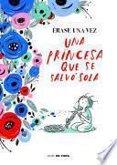 libro Érase Una Vez Una Princesa Que Se Salvó Sola