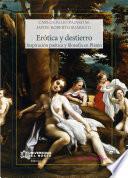 libro Erótica Y Destierro. Inspiración Poética Y Filosofía En Platón