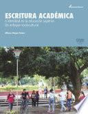 libro Escritura AcadÉmica E Identidad En La Educación Superior. Un Enfoque Sociocultural