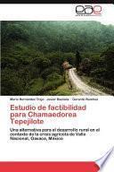 libro Estudio De Factibilidad Para Chamaedorea Tepejilote