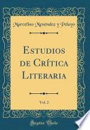 libro Estudios De Crítica Literaria, Vol. 2 (classic Reprint)