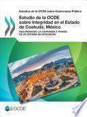 libro Estudios De La Ocde Sobre Gobernanza Publica Estudio De La Ocde Sobre Integridad En El Estado De Coahuila, Mexico