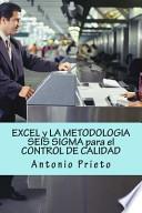 libro Excel Y La Metodologia Seis Sigma Para El Control De Calidad