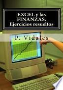 libro Excel Y Las Finanzas. Ejercicios Resueltos