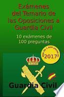 libro Exmenes Del Temario De Las Oposiciones A Guardia Civil
