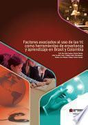 libro Factores Asociados Al Uso De Las Tic Como Herramientas De Enseñanza Y Aprendizaje