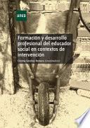 libro FormaciÓn Y Desarrollo Profesional Del Educador Social En Contextos De IntervenciÓn