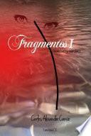 libro Fragmentos I: Realidad Y Verdad
