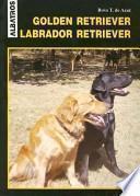 libro Golden Retriever   Labrador Retriever