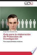 libro Guía Para La Elaboración De Protocolos De Investigación