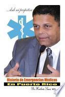 libro Historia De Emergencias Medicas En Puerto Rico