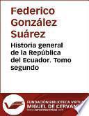 libro Historia General De La República Del Ecuador. Tomo Segundo