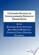 libro I Congreso Nacional De Investigadoras/es Noveles En Trabajo Social