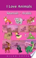 libro I Love Animals Spanish   Arabic