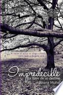 libro Impredecible