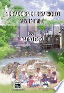 libro Indicadores De Desarrollo Sustentable En México