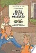 libro Inés Crece Despacio