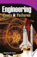 libro Ingeniería: Hazañas Y Fracasos (engineering: Feats And Failures)