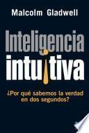libro Inteligencia Intuitiva ¿por Qué Sabemos La Verdad En Dos Segundos?