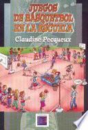 libro Juegos De Basquetbol En La Escuela
