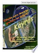 libro Kayrós (de Escalas, Tiempos, Espacios Y Sobre Todo  Momentos Trascendentes )