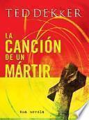 libro La Canción De Un Martir