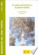 libro La Captura Del Carbono Y La Gestión Forestal
