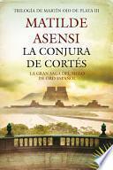 libro La Conjura De Cortés