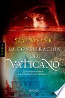 libro La Conspiración Del Vaticano