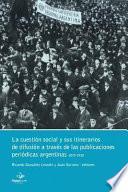 libro La Cuestión Social Y Sus Itinerarios De Difusión A Través De Las Publicaciones Periódicas Argentinas, 1870 1930