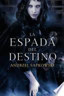 libro La Espada Del Destino