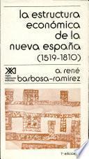 libro La Estructura Económica De La Nueva España, 1519 1810