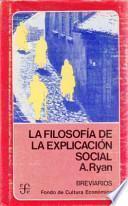 libro La Filosofía De La Explicación Social